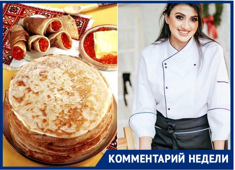 Краснодарский повар Нино Нинидзе рассказала рецепт блинов, который никого не оставит равнодушным
